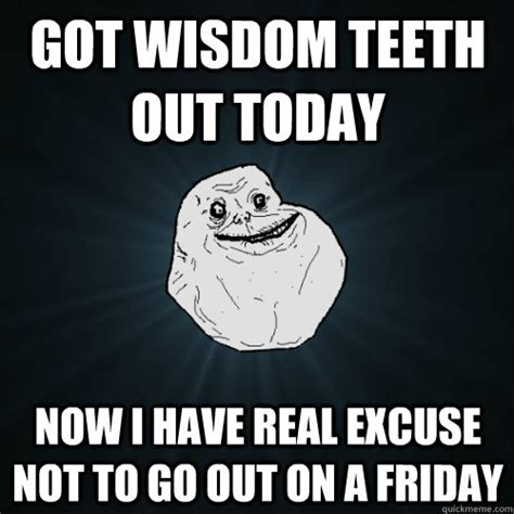 Wisdom Teeth Meme - wisdom teeth meme