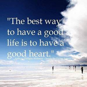 GOOD HEART QUOTES image quotes at hippoquotes.com