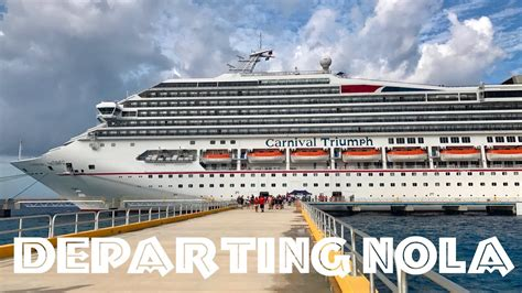 Carnival Triumph Cruise Ship Departing Port Of New Orleans (NOLA) Quick Experience - YouTube