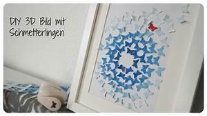 Schmetterlinge Basteln 3d : basteltipp 3d bild diy mit schmetterlingen youtube ~ Orissabook.com Haus und Dekorationen
