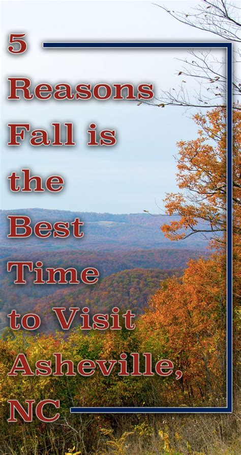 5 reasons fall is the best time to visit asheville nc