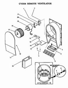 Remote Ventilator  Cv2336  Diagram  U0026 Parts List For Model
