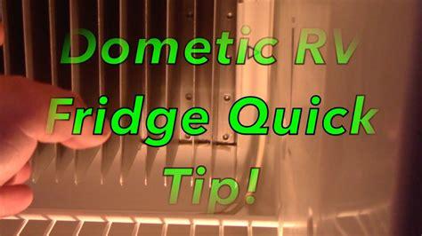 dometic rv fridge quick tip youtube