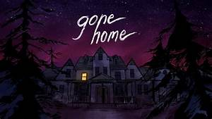 4 Gone Home HD Wallpapers