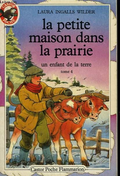 la maison dans la prairie tome 1 la maison dans la prairie tome 1 collection castor poche n 176 120 ingalls wilder