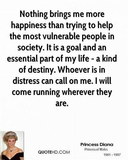 Quotes Diana Princess Champion Help Helping Society