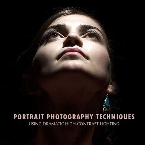 portrait photography techniques  dramatic high