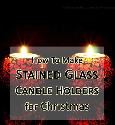 how to make a stained glass l how to make stained glass christmas candle holders it 39 s