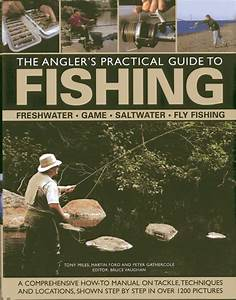 The Angler U0026 39 S Practical Guide To Fishing   Freshwater  Game