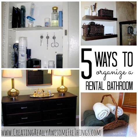 apt bathroom decorating ideas 5 ways to organize your rental bathroom home is where