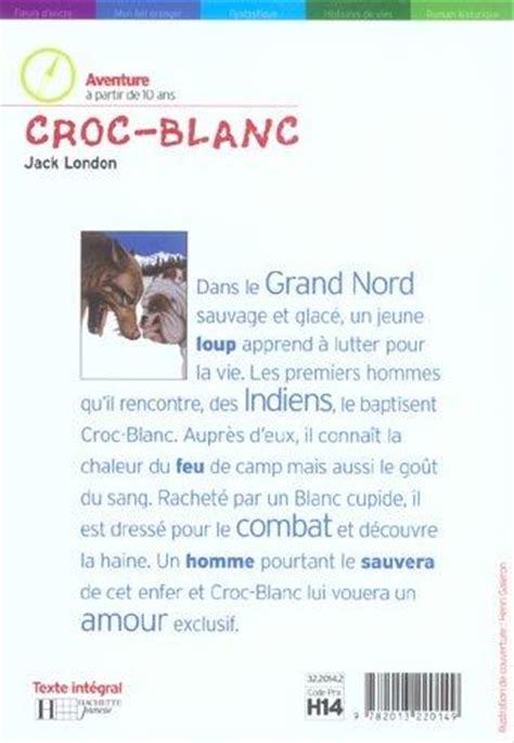 Croc Blanc Resume by Livre Croc Blanc Acheter Occasion 26 06 2002