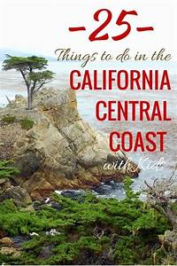 25 Things to do in the California Central Coast with Kids ...