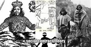 Social Contract Theory And The State Of Nature   Myth