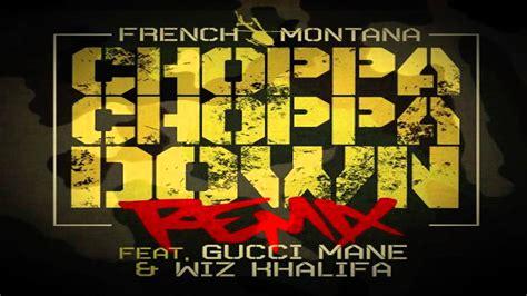 French Montana Ft Wiz Khalifa & Gucci Mane-