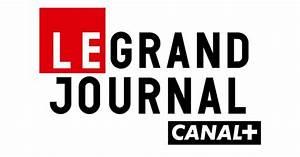 Le Grand Journal Chroniqueur : hits54tv le blog officiel voici la liste des chroniqueurs que canal a refus pour la ~ Medecine-chirurgie-esthetiques.com Avis de Voitures