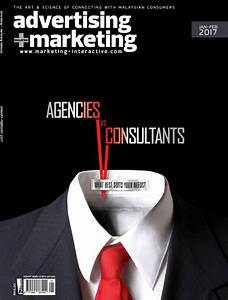 Advertising + Marketing magazine Malaysia, Jan - Feb 2017 ...