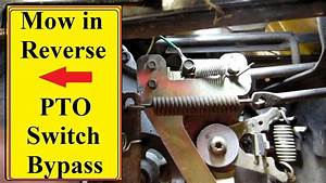 Mower Pto Reverse Switch Bypass