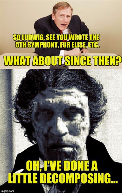 Beethoven Meme - immortal beloved imgflip