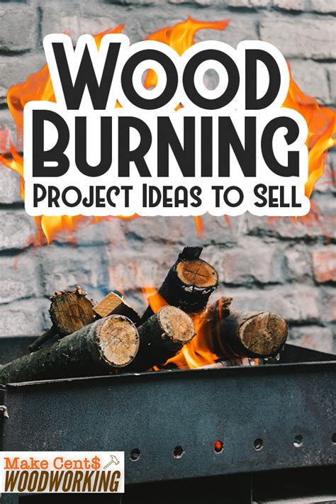 wood burning project ideas  sell