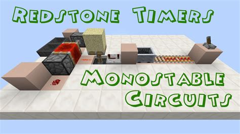 How Use Timers Monostable Circuits Minecraft Youtube