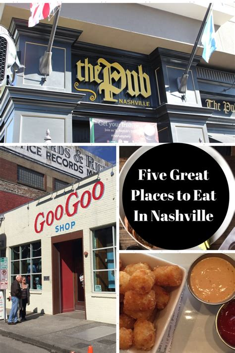 5 Great Places To Eat In Nashville  A Review Of Nashville Restaurants