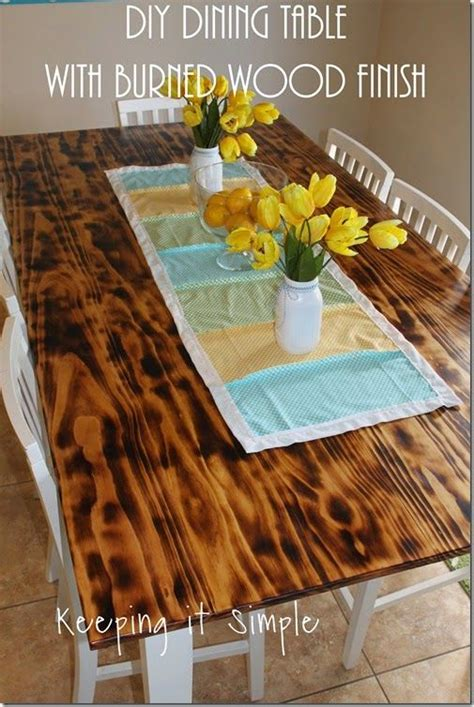 diy dining table  burned wood finish