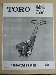 Toro Operating Parts Manual Model Power Handle 40006 15116