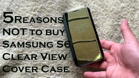 5 reasons why you should not buy the samsung clear view