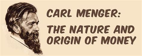 Karls Mengers: Naudas daba un izcelsme