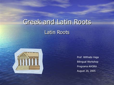 Teaching Latin And Greek Roots