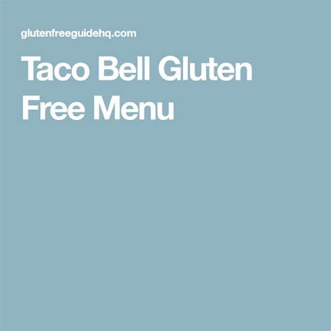 taco gluten bell menu complete