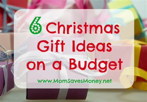 6 christmas gift ideas on a budget mom saves money