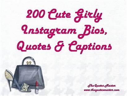 Instagram Quotes Girly Bios Captions Bio Short