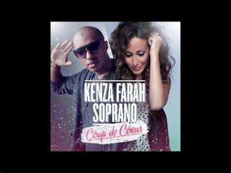kenza farah featuring soprano coup de coeur youtube