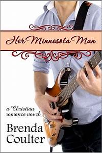 Her Minnesota Man by Brenda Coulter — Reviews, Discussion ...