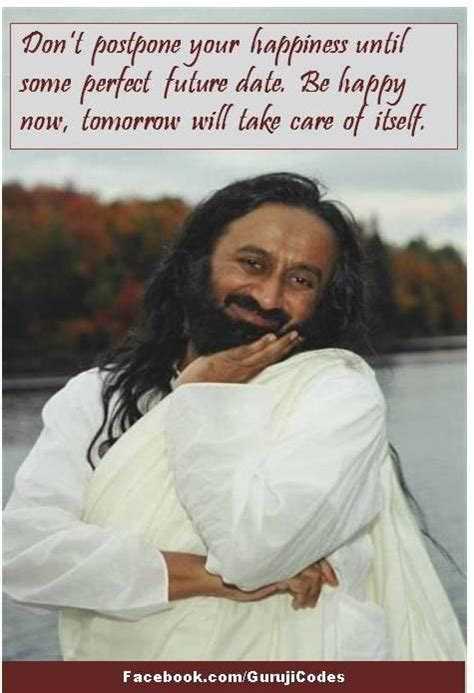 happiness quotessri sri ravi shankar daily inspirations