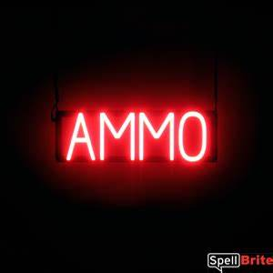 AMMO Signs