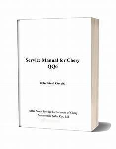 Chery Qq6 Electrical Circuit Service Manual