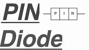 Pin Diode Lecture