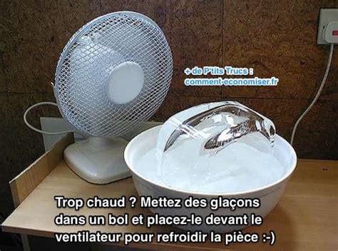 refroidir une chambre il fait trop chaud à la maison ou dans votre appartement