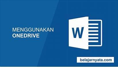 Microsoft Onedrive Cara Word Menggunakan Untuk Adalah