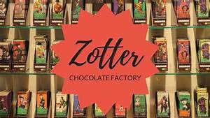 Inside Willy Wonka's Chocolate Factory - Zotter Manufaktur ...