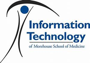 Information Technology | Morehouse School of Medicine