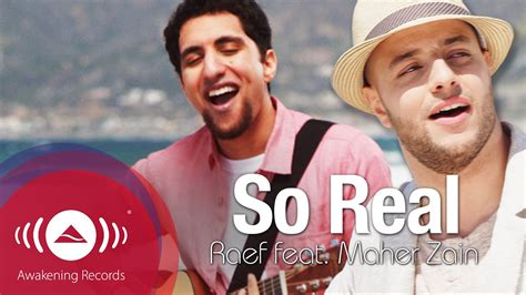 So Real Feat. Maher Zain