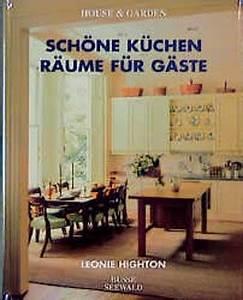 Schöne Küchen Für Kleine Räume : sch ne k chen r ume f r g ste von leonie highton bei lovelybooks sachb cher ~ Indierocktalk.com Haus und Dekorationen