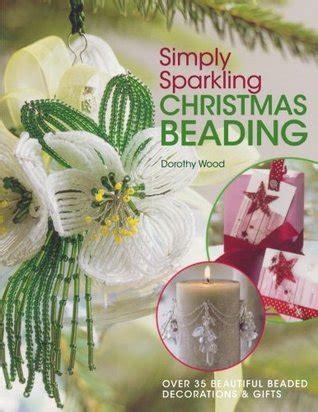 simply sparkling christmas beading   beautiful