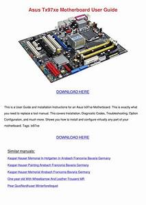 Asus Tx97xe Motherboard User Guide By Eldencullen