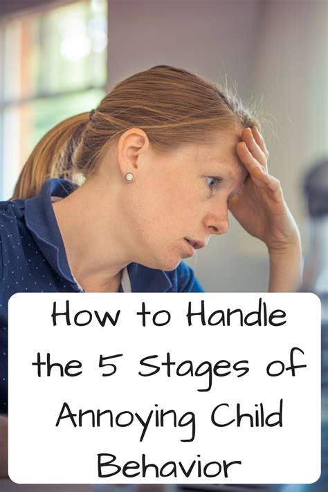 How To Handle The Five Stages Of Annoying Child Behavior