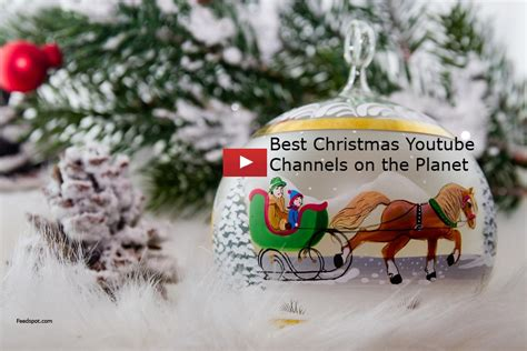 top  christmas youtube channels  christmas