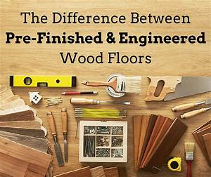 What is the difference between hardwood and engineered for What is the difference between laminate and engineered flooring